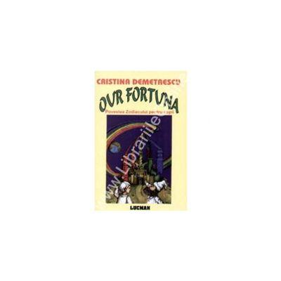 Our Fortuna - Povestea Zodiacului Pentru Copii