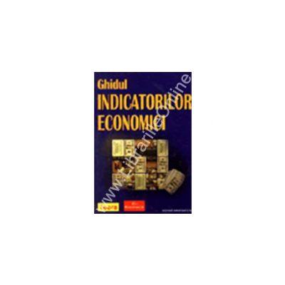 Ghidul indicatorilor economici
