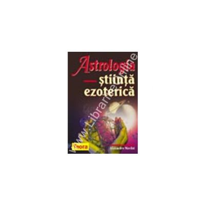 Astrologia - stiinta ezoterica