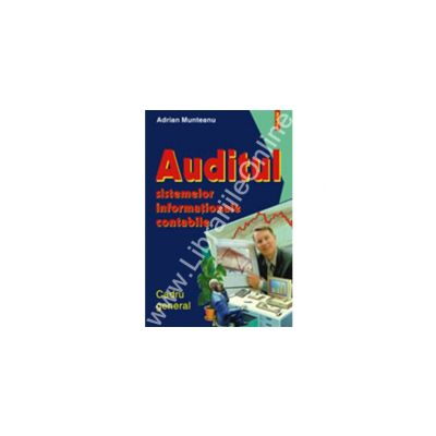 Auditul sistemelor informationale contabile