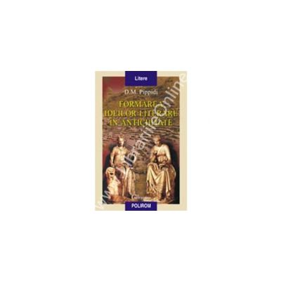 Formarea ideilor literare in Antichitate. Schita istorica