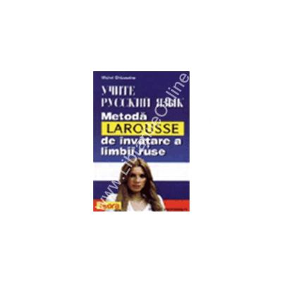 Metoda Larousse de invatare a limbii ruse