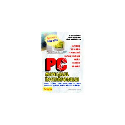 PC - Manualul incepatorului, editia a III-a