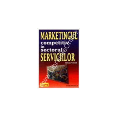Marketingul competitiv in sectorul serviciilor