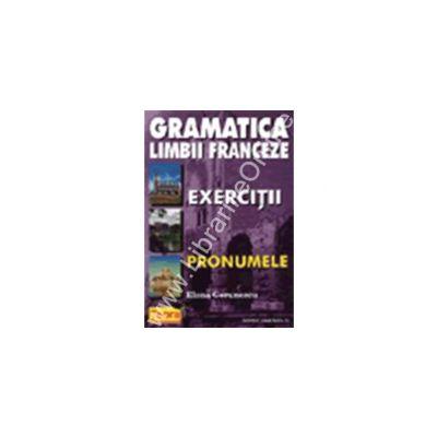 Gramatica limbii franceze - Exercitii - Pronumele