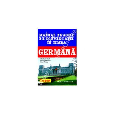 Manual practic de conversatie in limba germana