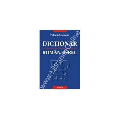 Dictionar roman-neogrec