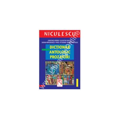 Dictionar antologic de prozatori