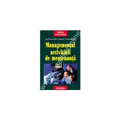 Managementul activitatii de mentenanta