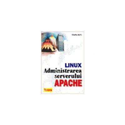 Administrarea serverului Apache - seria Linux