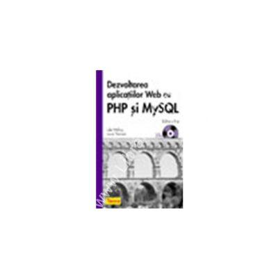 Dezvoltarea aplicatiilor WEB cu PHP si MySQL, Editia a II-a