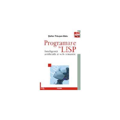 Programare in Lisp. Inteligenta artificiala si web semantic