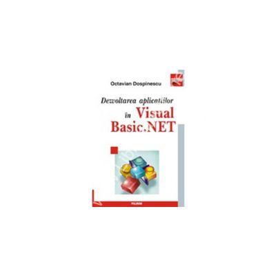 Dezvoltarea aplicatiilor in Visual Basic. NET