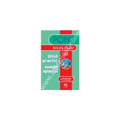 Ghid practic roman spaniol & dicţionar minimal (PONS