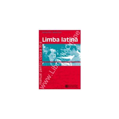 Limba latina. Manual. Clasa a XI-a