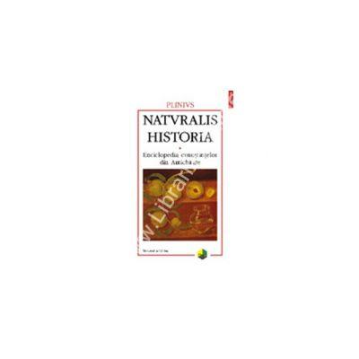 Naturalis historia. Enciclopedia cunostintelor din Antichitate. Volumul al III-lea. Botanica