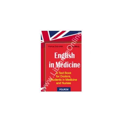 English in medicine. A Text Book for Doctors, Students in Medicine and Nurses