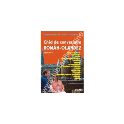 Ghid de conversatie roman-olandez (editia a II-a, revazuta)