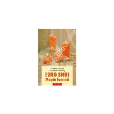 Feng Shui. Magia luminii