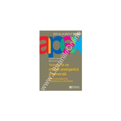 Bacalaureat 2006. Teste de chimie anorganica si generala. Clasa a XII-a