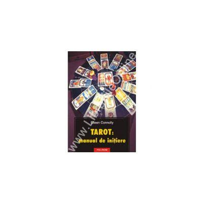 Tarot: manual de initiere