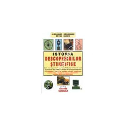 Istoria descoperirilor stiintifice (Hellemans, Bryan)