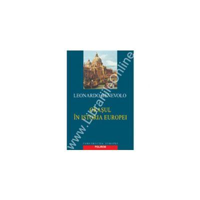 Orasul in istoria Europei