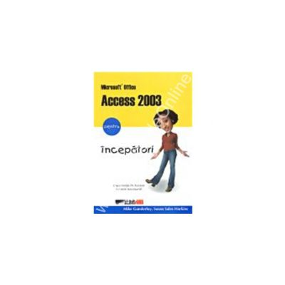 Microsoft office  access 2003 pentru incepatori