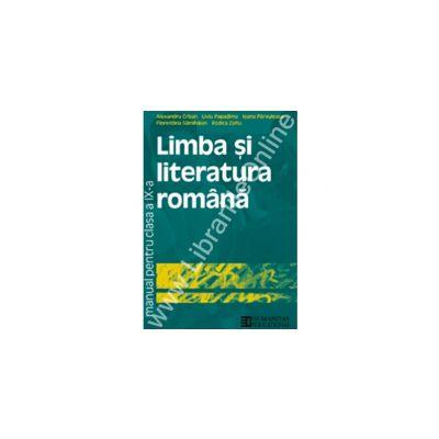Limba si literatura romana. Manual clasa a IX - a