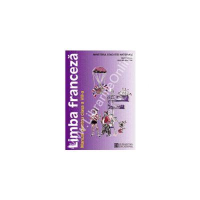 Limba franceza. Manual. Clasa a VIII-a