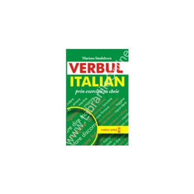 Verbul italian prin exerciţii cu cheie