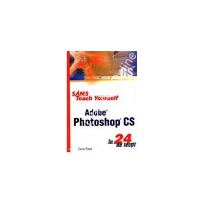 Adobe photoshop cs in 24 de lectii