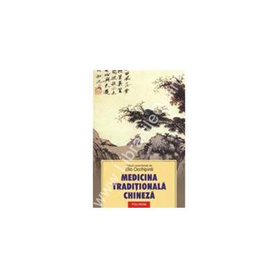 Medicina traditionala chineza. Tehnici de prevenire si tratament