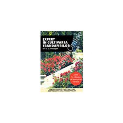 Expert in cultivarea trandafirilor