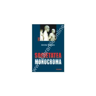 Societatea monocroma