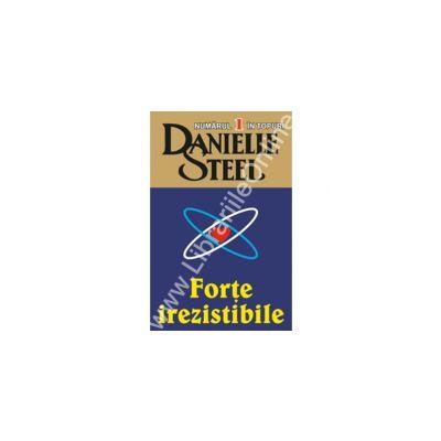 Forte irezistibile (Steel, Danielle)