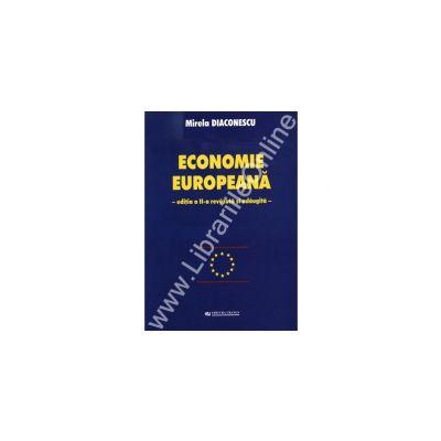 Economie Europeana. Editia a II-a revazuta si adaugita