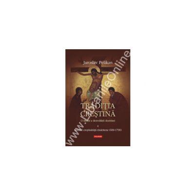 Traditia crestina. O istorie a dezvoltarii doctrinei. Volumul al II-lea: Spiritul crestinatatii rasaritene (600-1700)