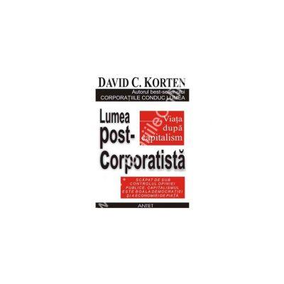 Lumea post-corporatista