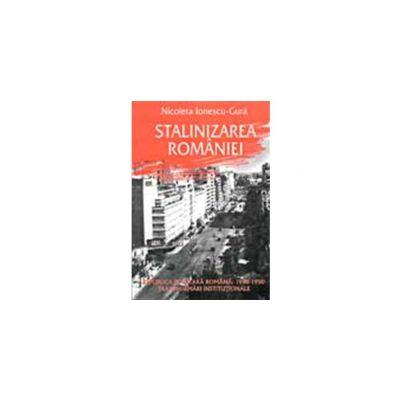 STALINIZAREA ROMANIEI. REPUBLICA POPULARA ROMANA: 1948-1950