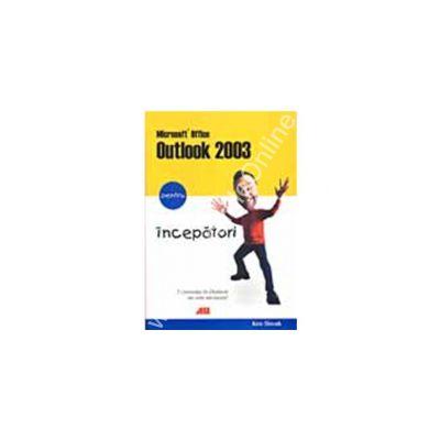 MICROSOFT OFFICE OUTLOOK 2003 PENTRU INCEPATORI
