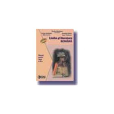 Limba si literatura romana. Manual (cl. a IX-a)