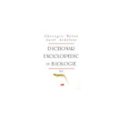 DICTIONAR ENCICLOPEDIC DE BIOLOGIE. VOL.2 M-Z