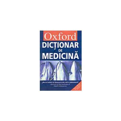 OXFORD. DICTIONAR DE MEDICINA