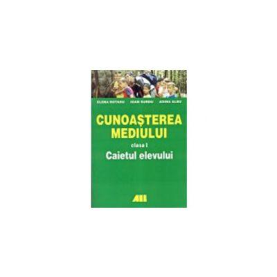 CUNOASTEREA MEDIULUI CLASA I-a. CAIETUL ELEVULUI
