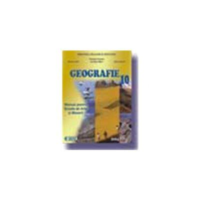 Geografie. Manual pentru Scoala de Arte si Meserii (cls. a X-a)