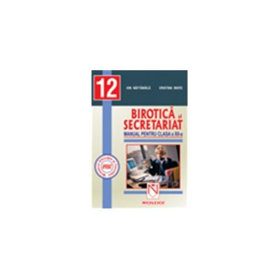 Birotica si secretariat clasa a XII-a