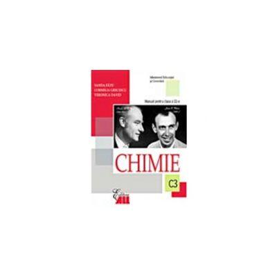 CHIMIE(C3). MANUAL PENTRU CLASA a XI-a