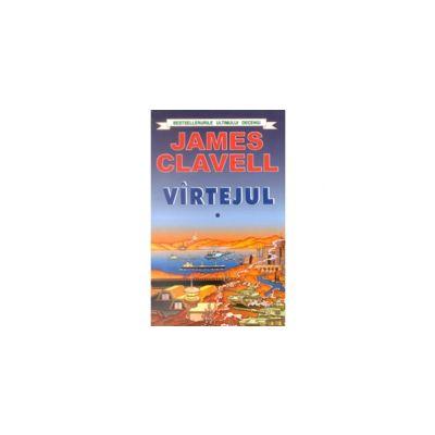 Virtejul. Volumele I si II (James Clavell)