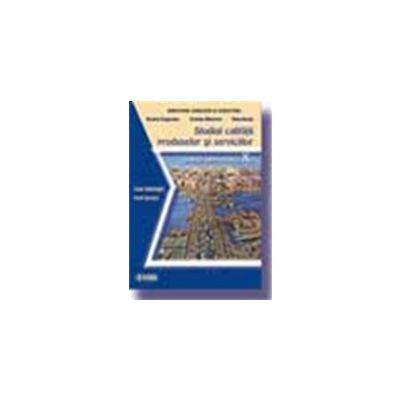 Studiul calitatii produselor si serviciilor. Manual (cls. a X-a)